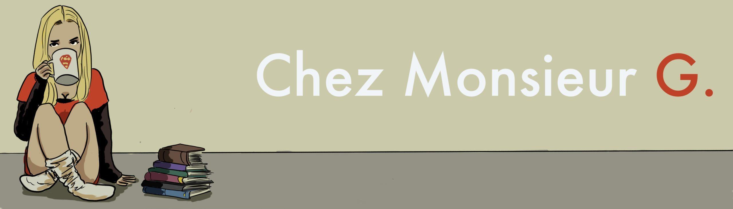 Chez Monsieur G.